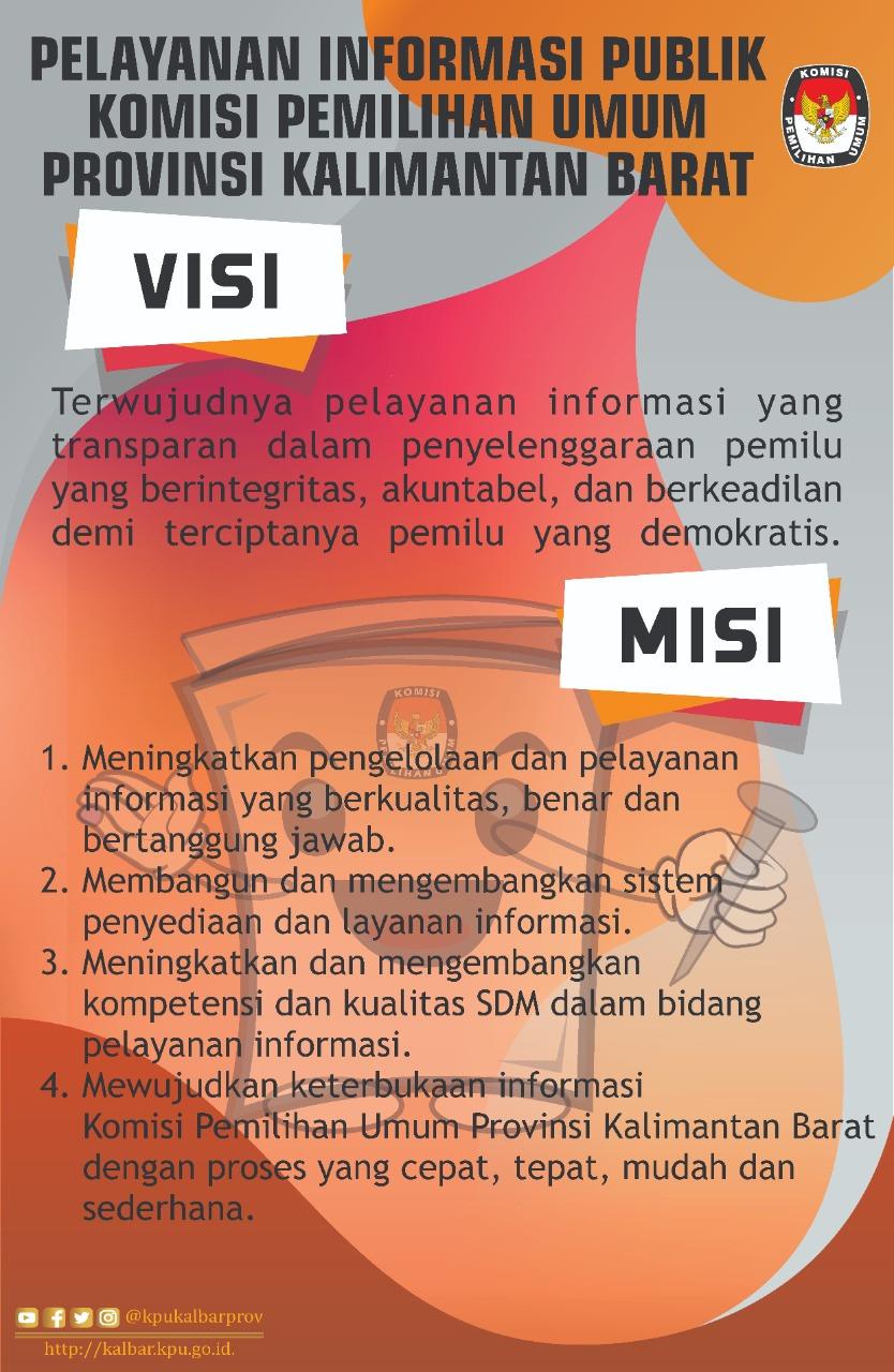 Visi Misi PPID KPU Provinsi Kalimantan Barat